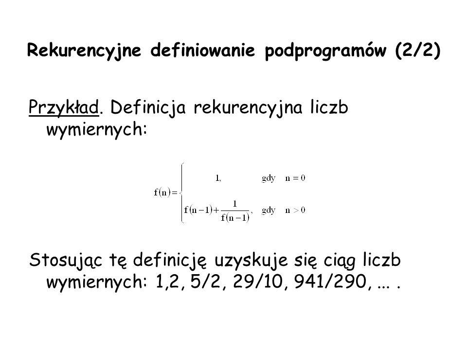 Rekurencyjne definiowanie podprogramów (2/2)