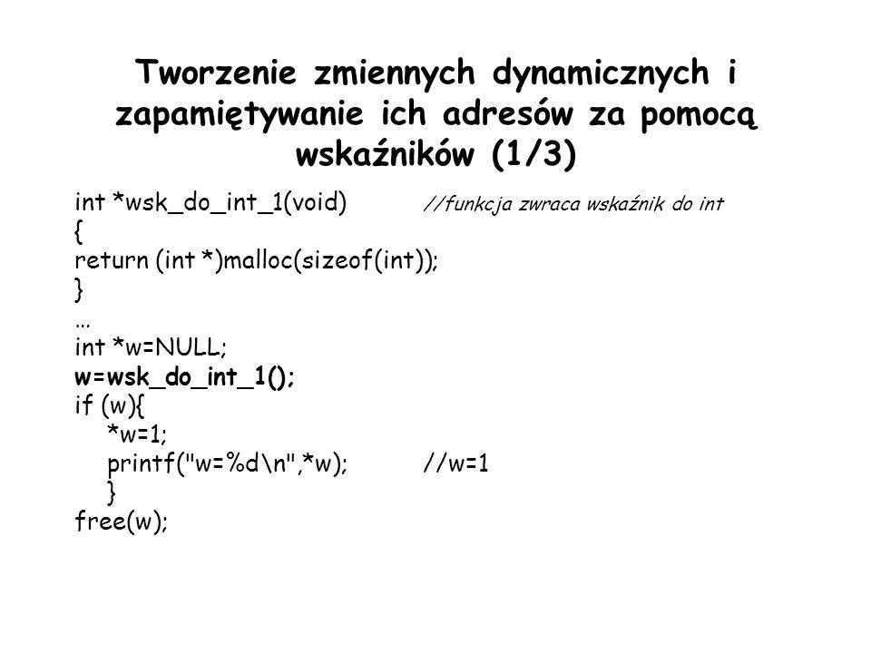 Tworzenie zmiennych dynamicznych i zapamiętywanie ich adresów za pomocą wskaźników (1/3)
