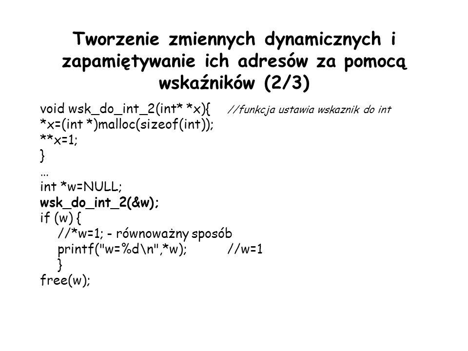 Tworzenie zmiennych dynamicznych i zapamiętywanie ich adresów za pomocą wskaźników (2/3)