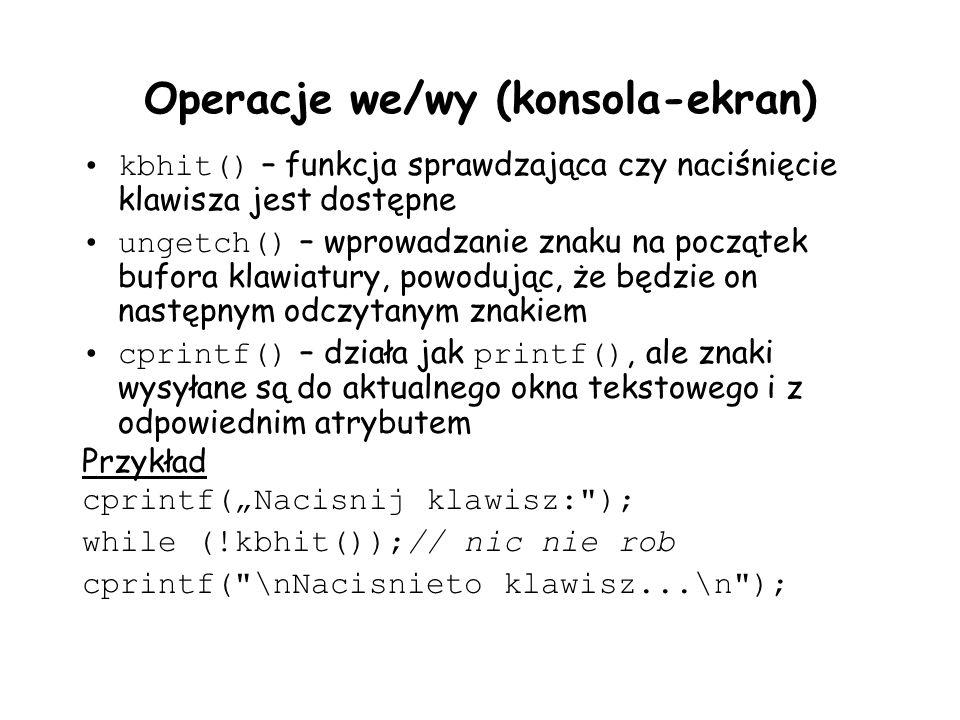 Operacje we/wy (konsola-ekran)