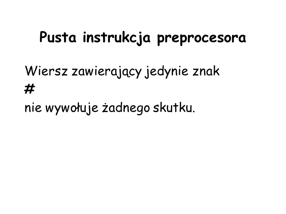Pusta instrukcja preprocesora