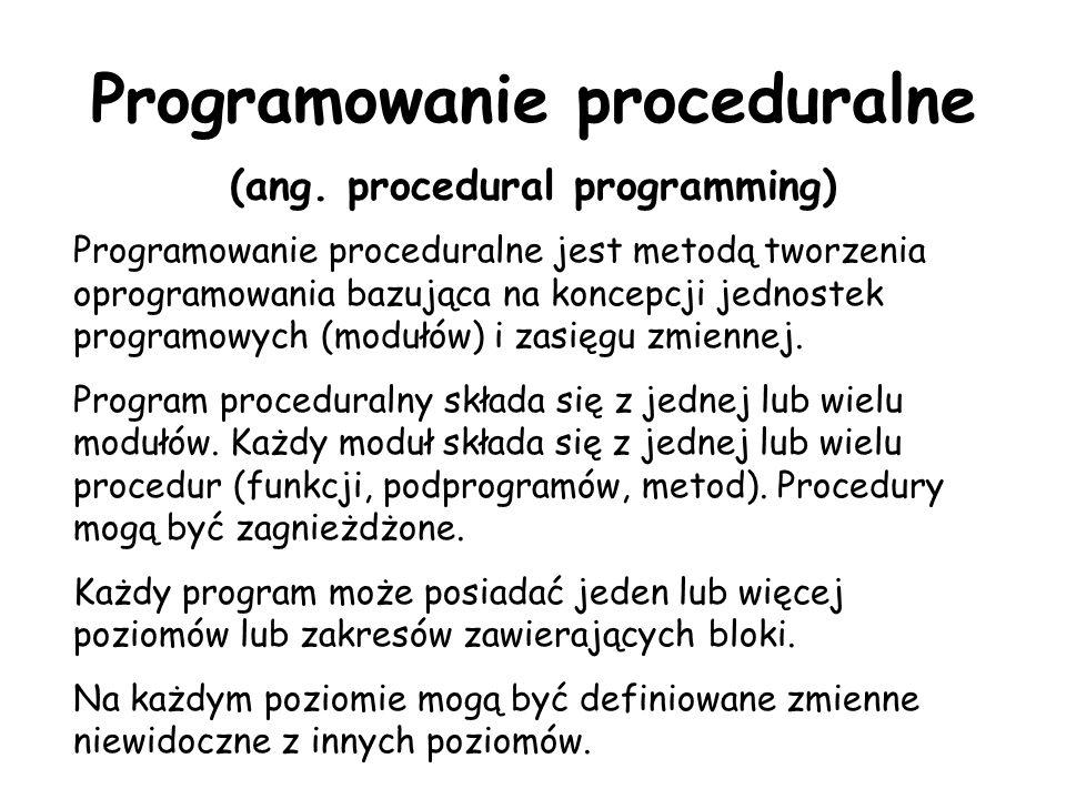 Programowanie proceduralne (ang. procedural programming)