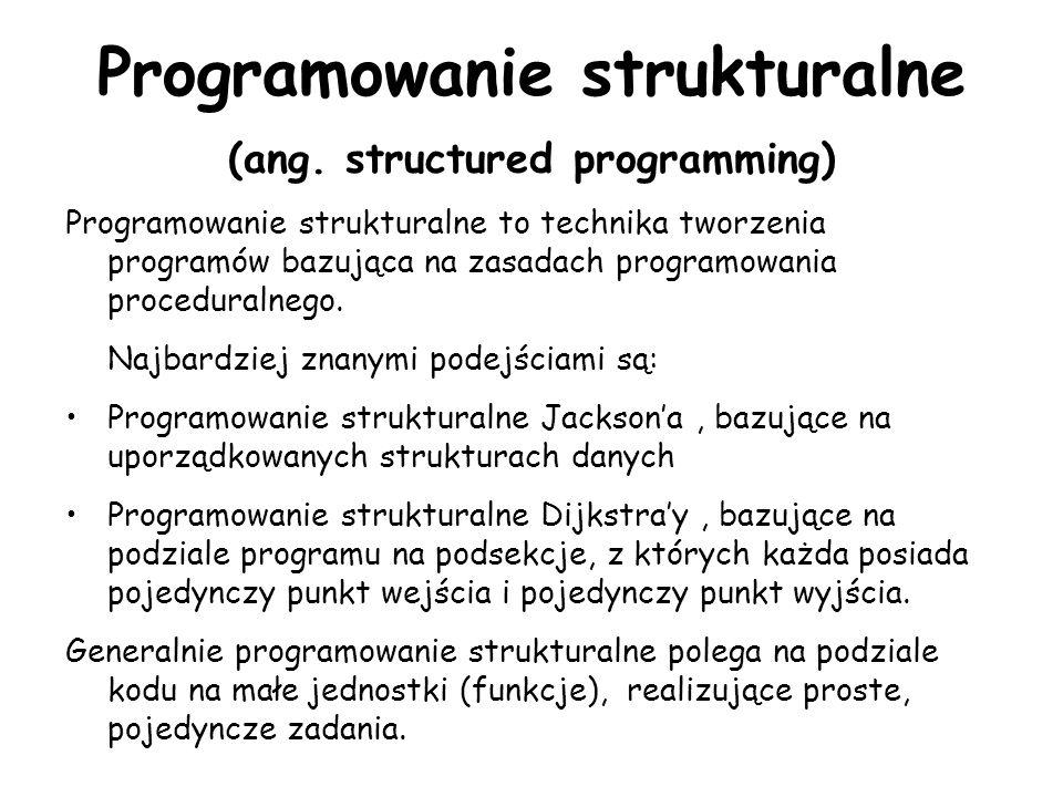 Programowanie strukturalne (ang. structured programming)