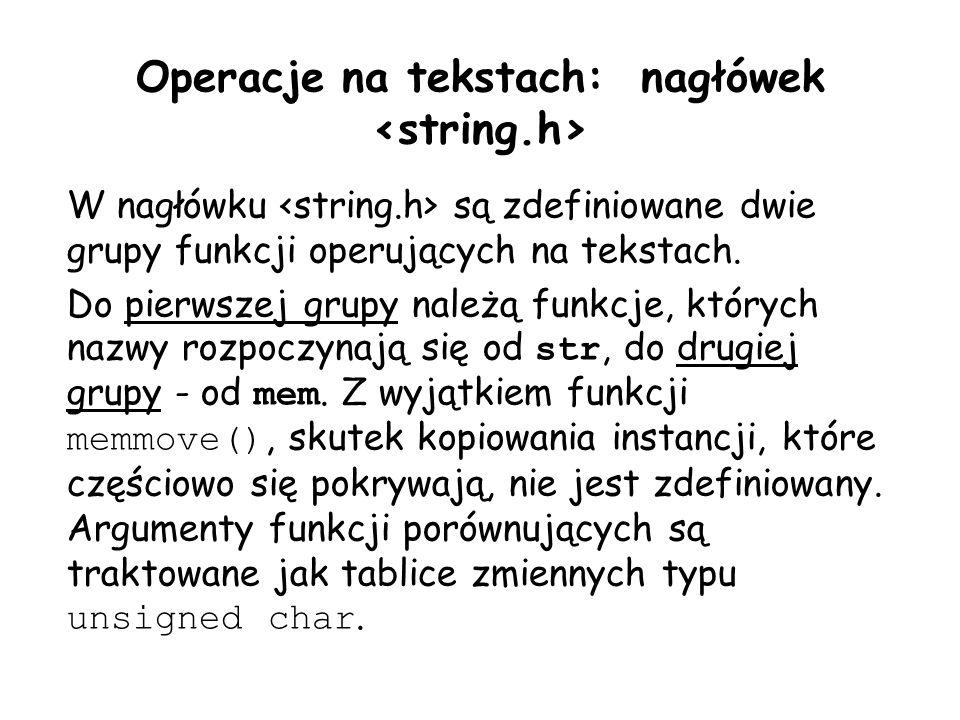 Operacje na tekstach: nagłówek <string.h>