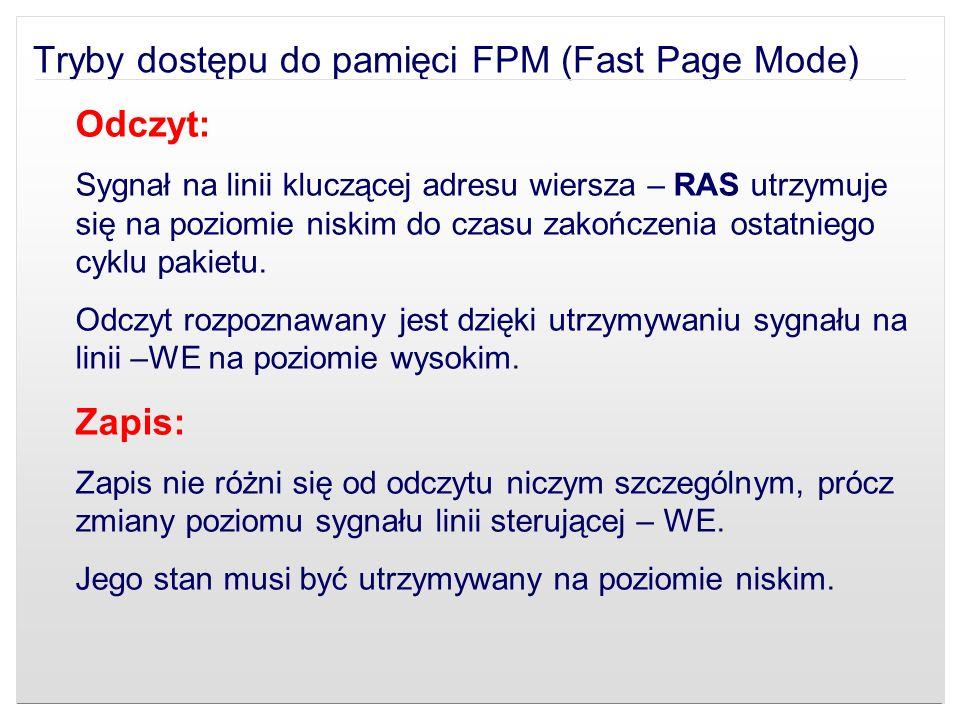 Tryby dostępu do pamięci FPM (Fast Page Mode)