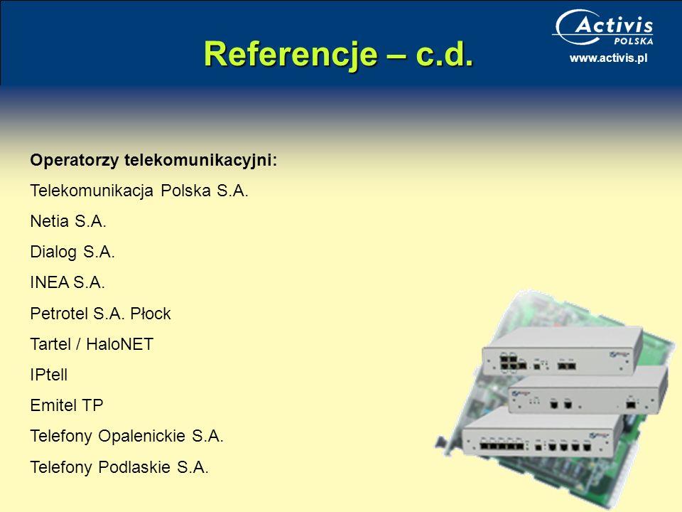 Referencje – c.d. Operatorzy telekomunikacyjni:
