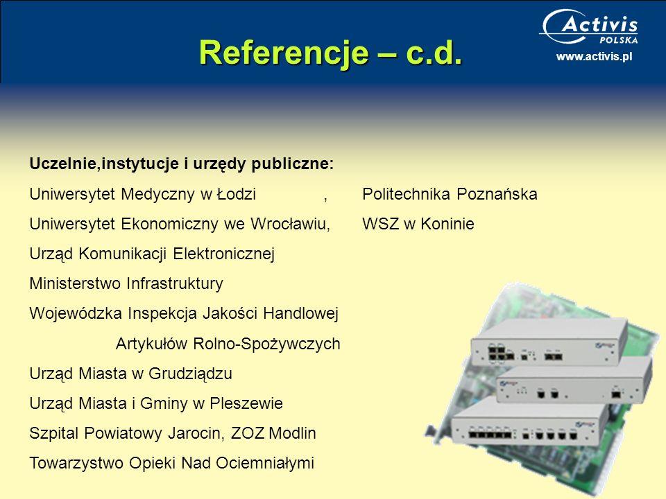 Referencje – c.d. Uczelnie,instytucje i urzędy publiczne:
