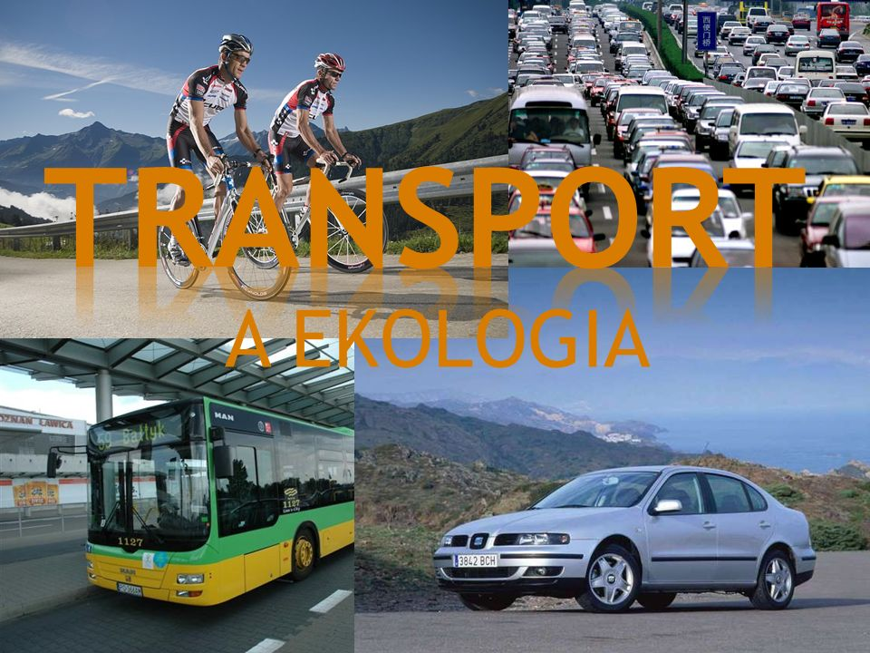 TRANSPORT A EKOLOGIA