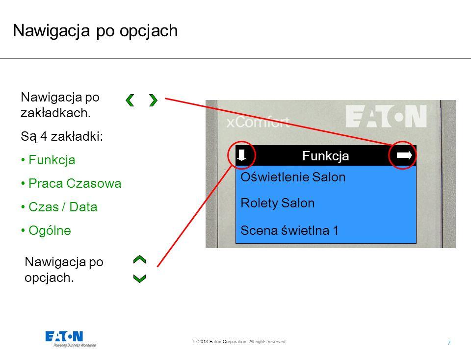 Nawigacja po opcjach Nawigacja po zakładkach. Są 4 zakładki: Funkcja