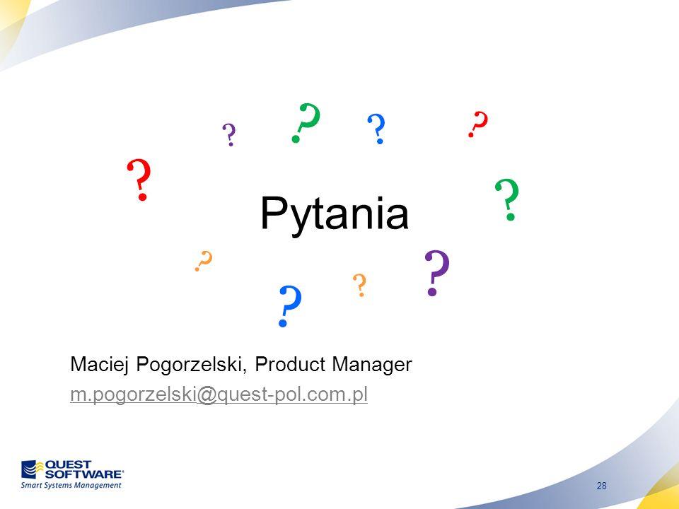Pytania Maciej Pogorzelski, Product Manager
