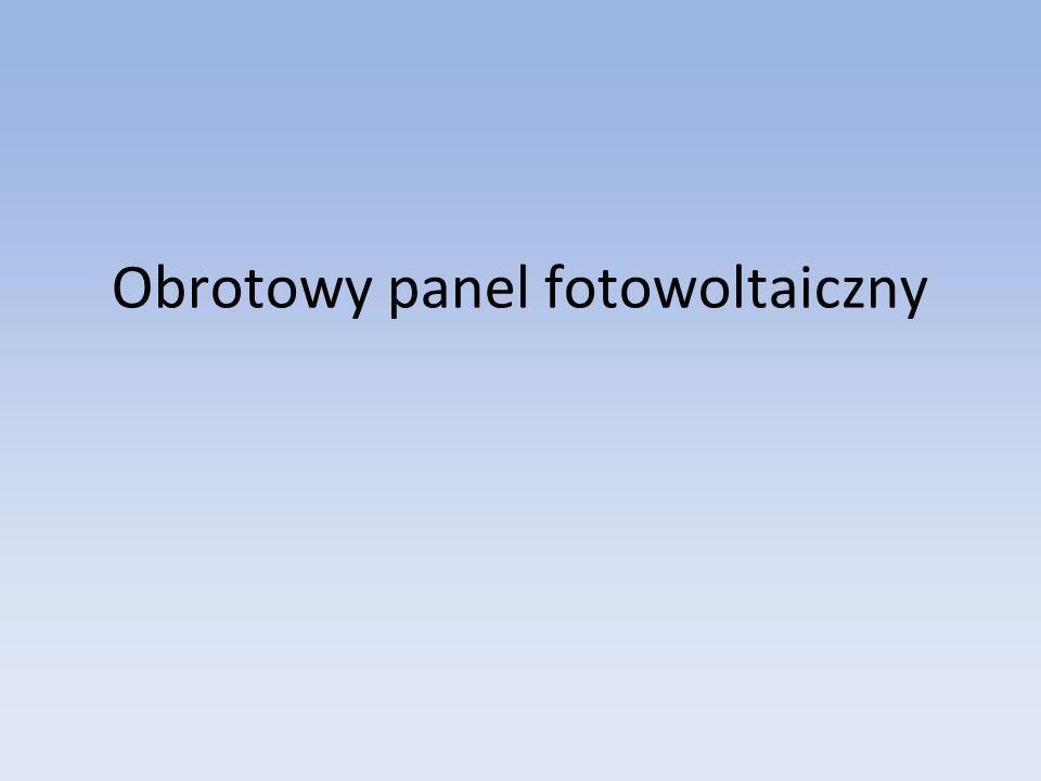 Obrotowy panel fotowoltaiczny