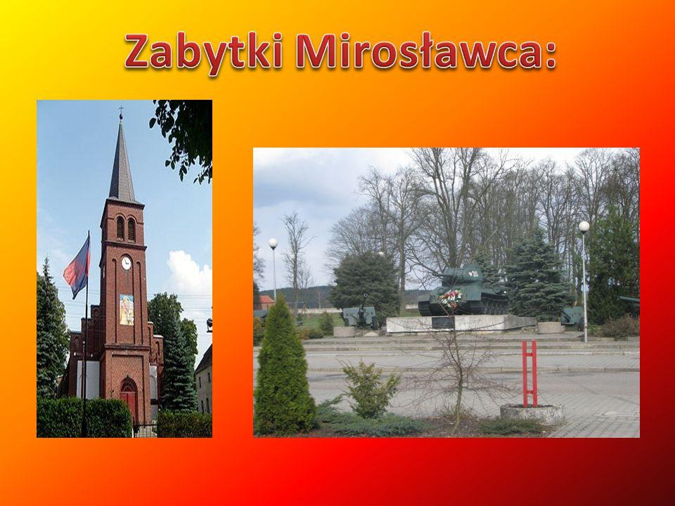 Zabytki Mirosławca: