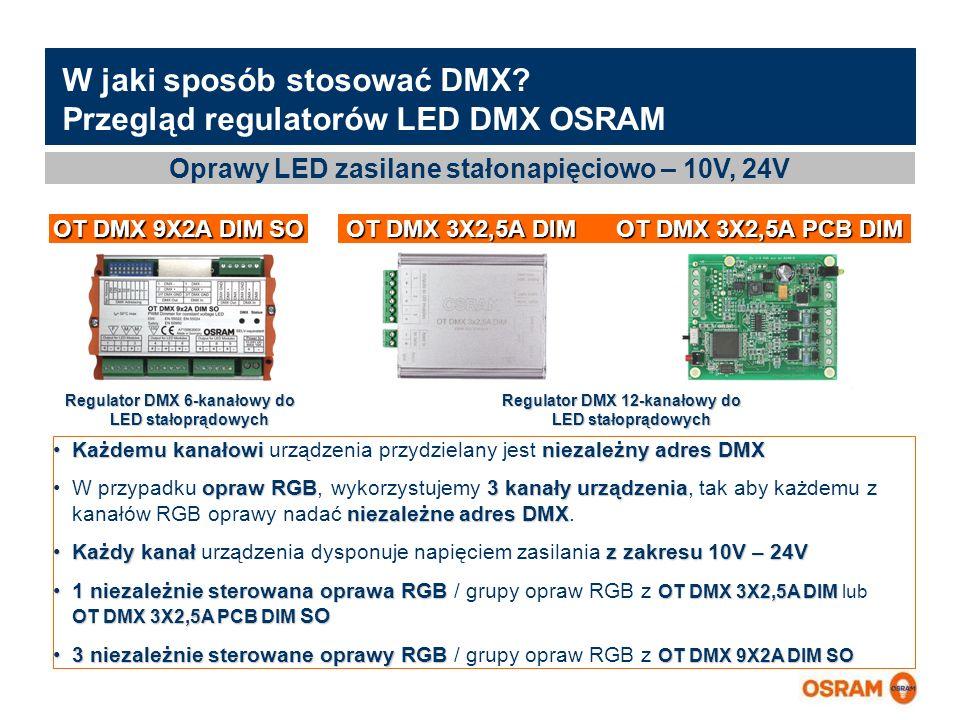 W jaki sposób stosować DMX Przegląd regulatorów LED DMX OSRAM