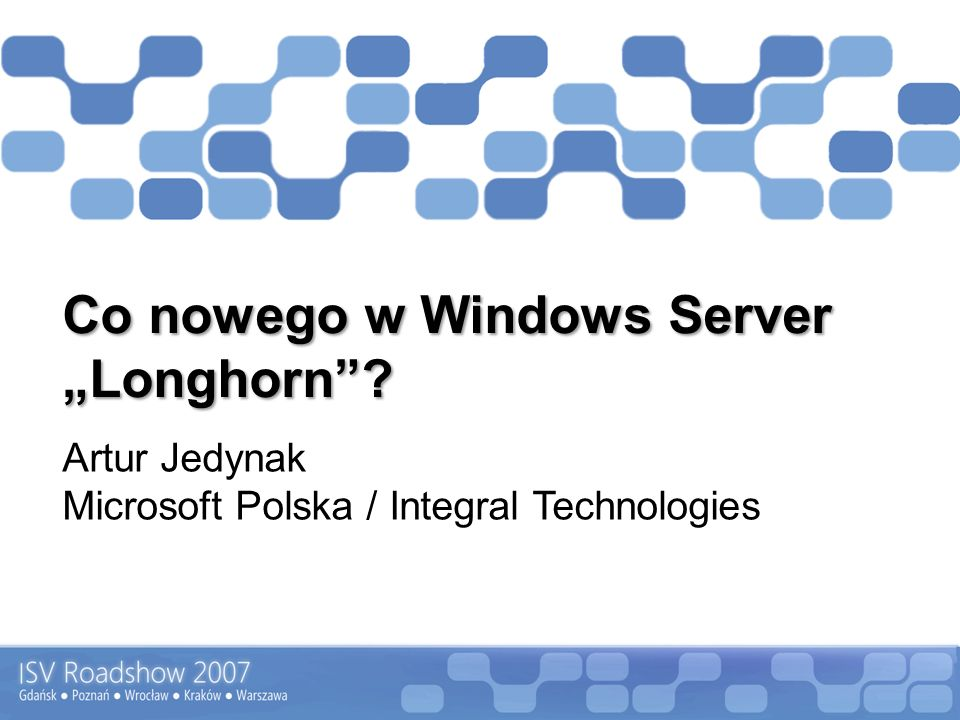 "Co nowego w Windows Server ""Longhorn"