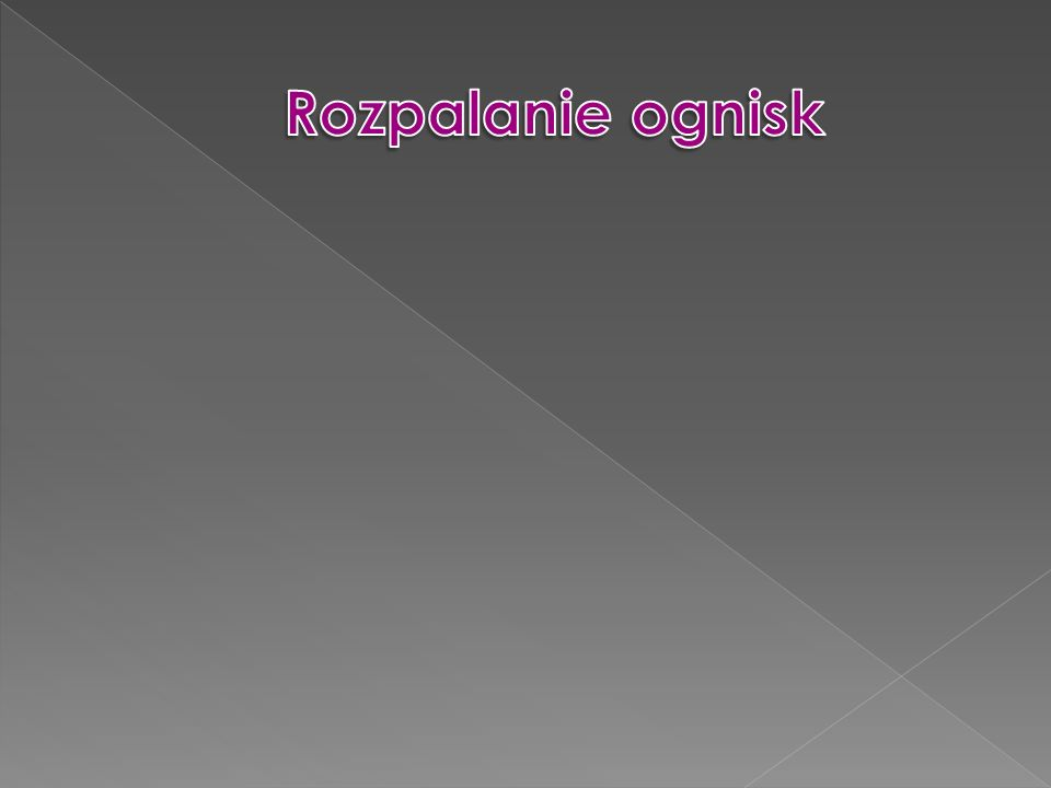 Rozpalanie ognisk