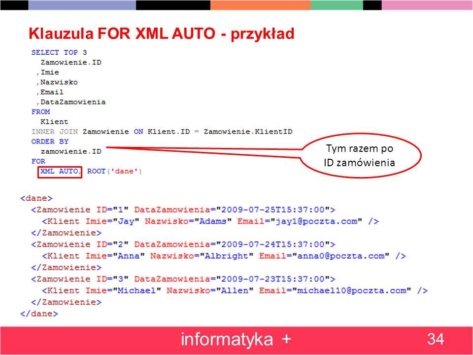Klauzula FOR XML AUTO - przykład
