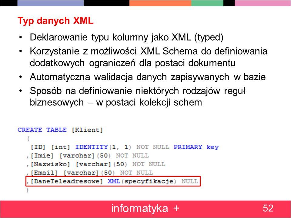 informatyka + Typ danych XML