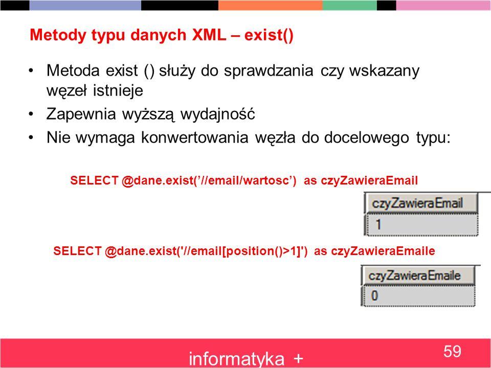Metody typu danych XML – exist()