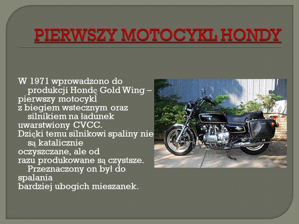 PIERWSZY MOTOCYKL HONDY