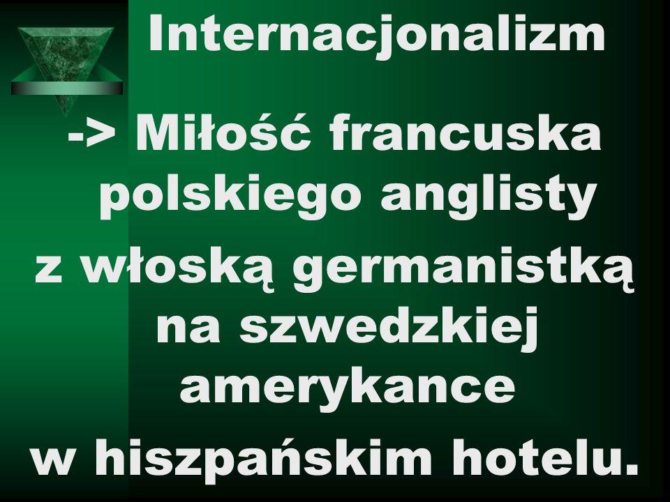 -> Miłość francuska polskiego anglisty