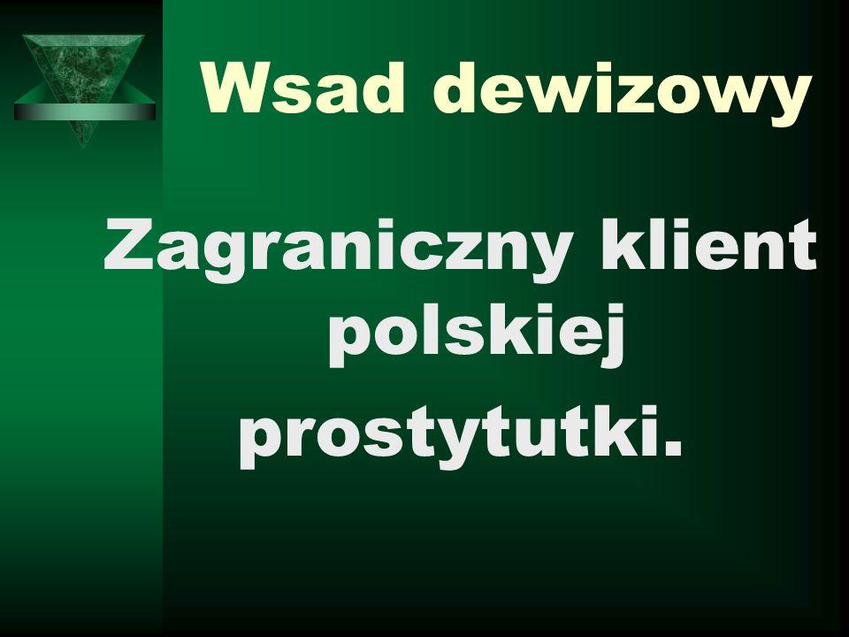Zagraniczny klient polskiej