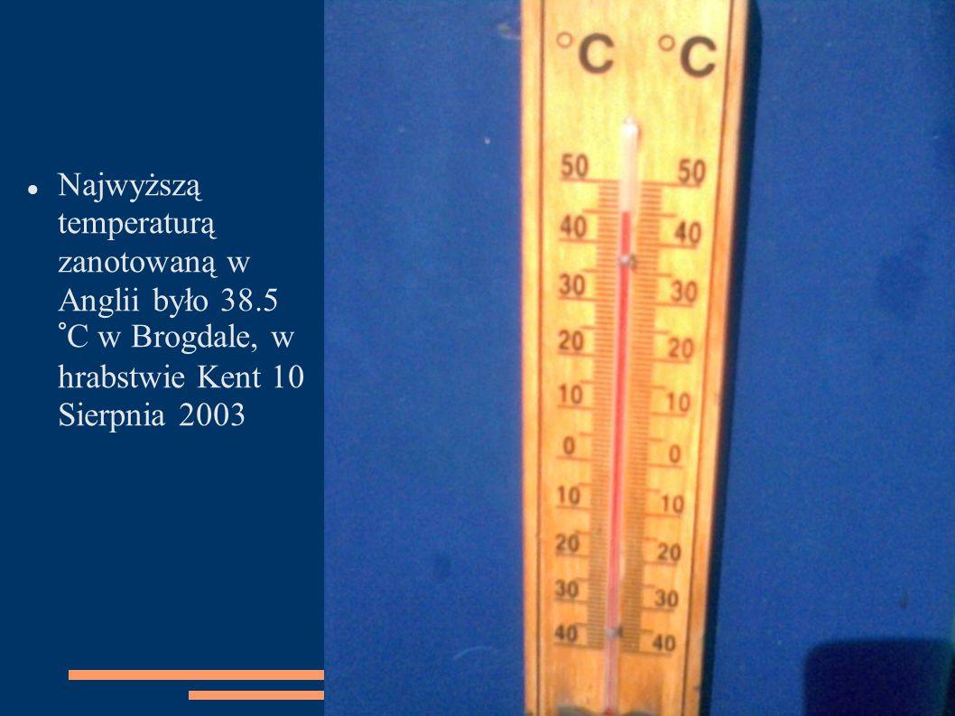 Najwyższą temperaturą zanotowaną w Anglii było 38