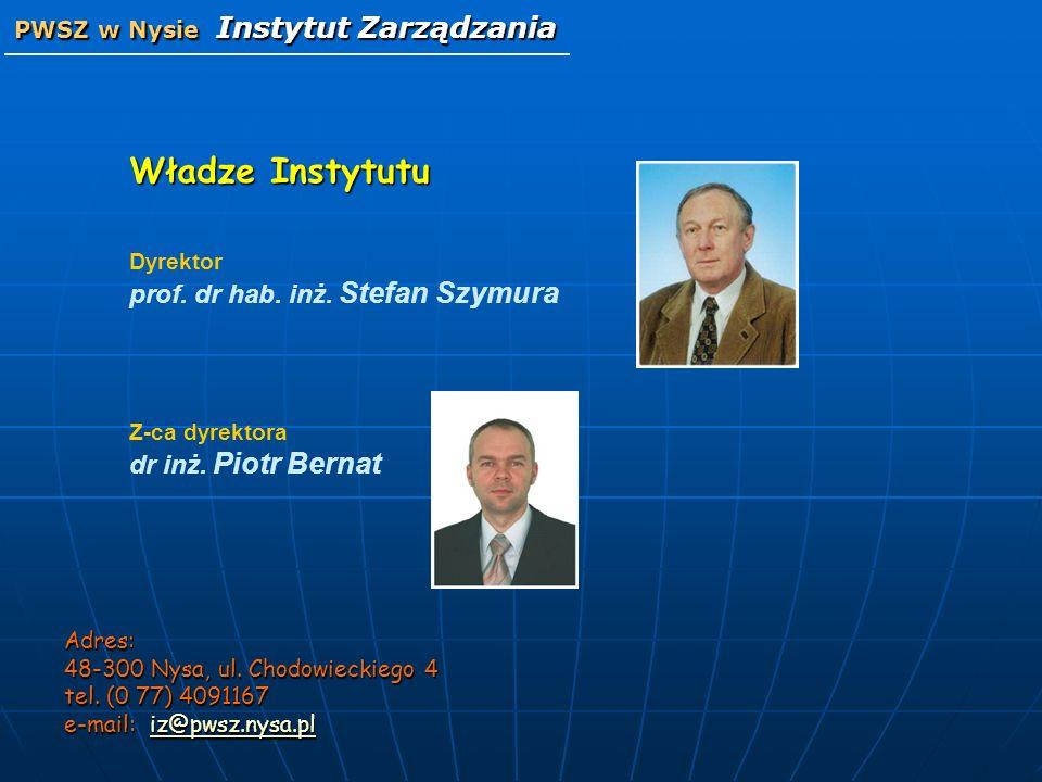 Władze Instytutu PWSZ w Nysie Instytut Zarządzania