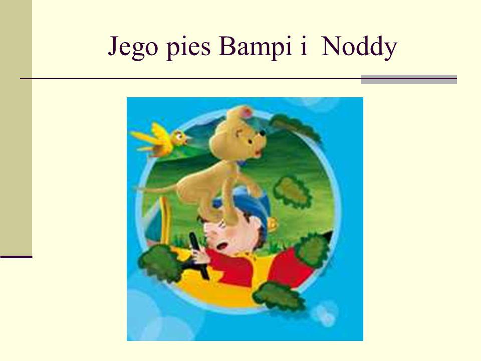 Jego pies Bampi i Noddy