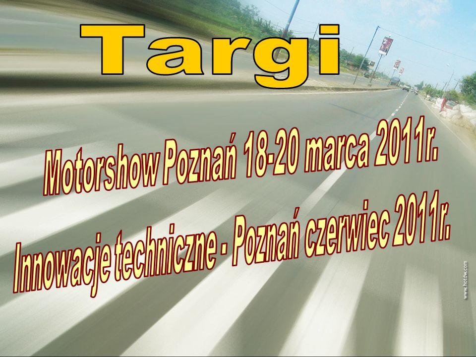 Targi Motorshow Poznań 18-20 marca 2011r.