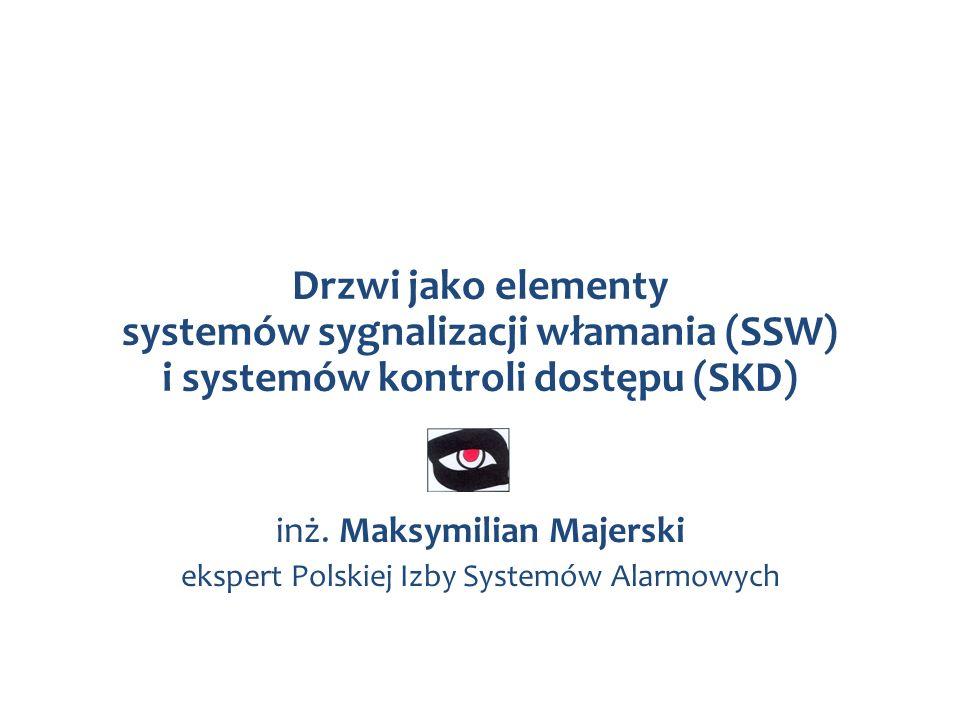 inż. Maksymilian Majerski ekspert Polskiej Izby Systemów Alarmowych