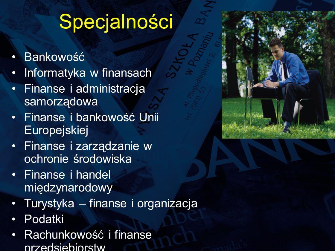 Specjalności Bankowość Informatyka w finansach