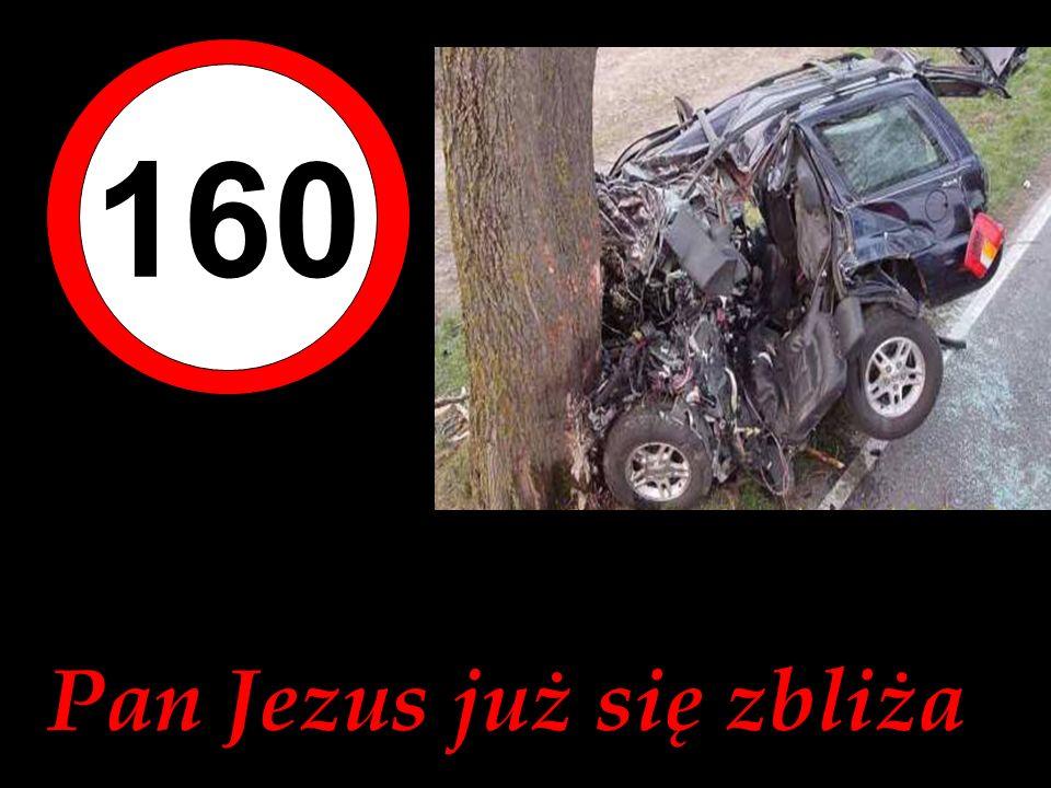 160 Pan Jezus już się zbliża