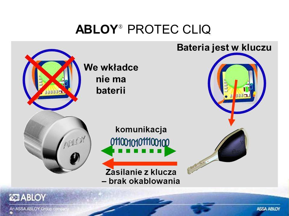 ABLOYÒ PROTEC CLIQ Bateria jest w kluczu We wkładce nie ma baterii
