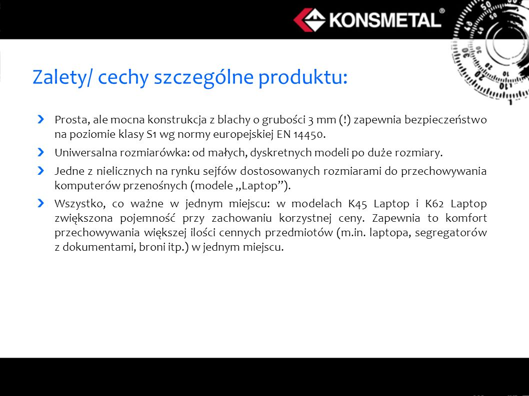 Zalety/ cechy szczególne produktu: