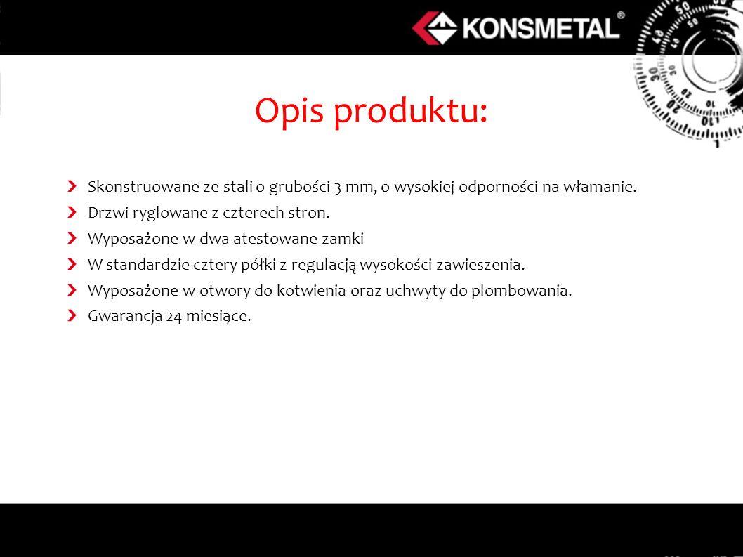 Opis produktu: Skonstruowane ze stali o grubości 3 mm, o wysokiej odporności na włamanie. Drzwi ryglowane z czterech stron.