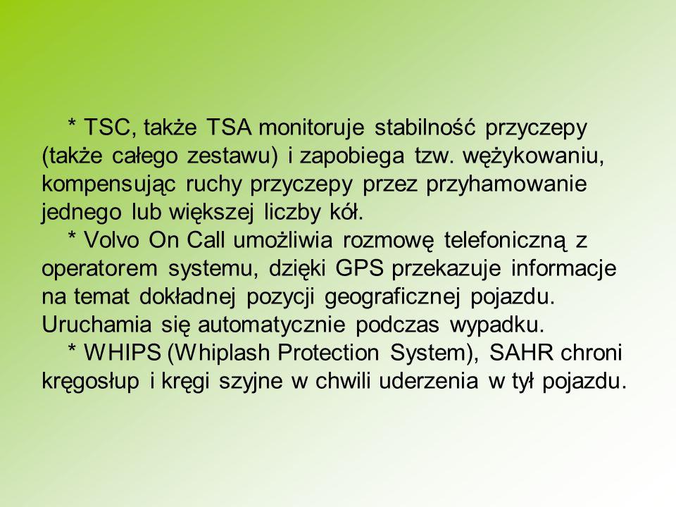 * TSC, także TSA monitoruje stabilność przyczepy (także całego zestawu) i zapobiega tzw.