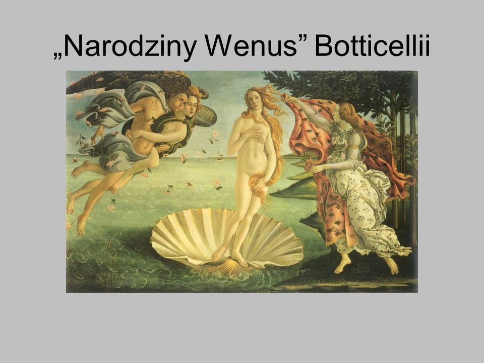"""""""Narodziny Wenus Botticellii"""