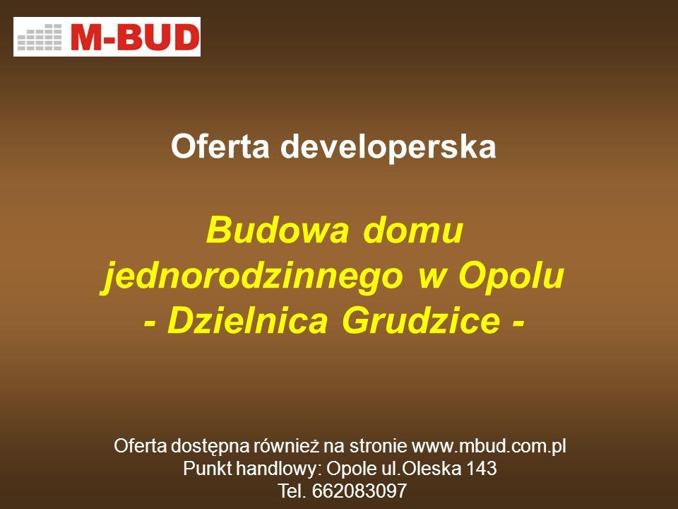 Oferta developerska Budowa domu jednorodzinnego w Opolu - Dzielnica Grudzice -