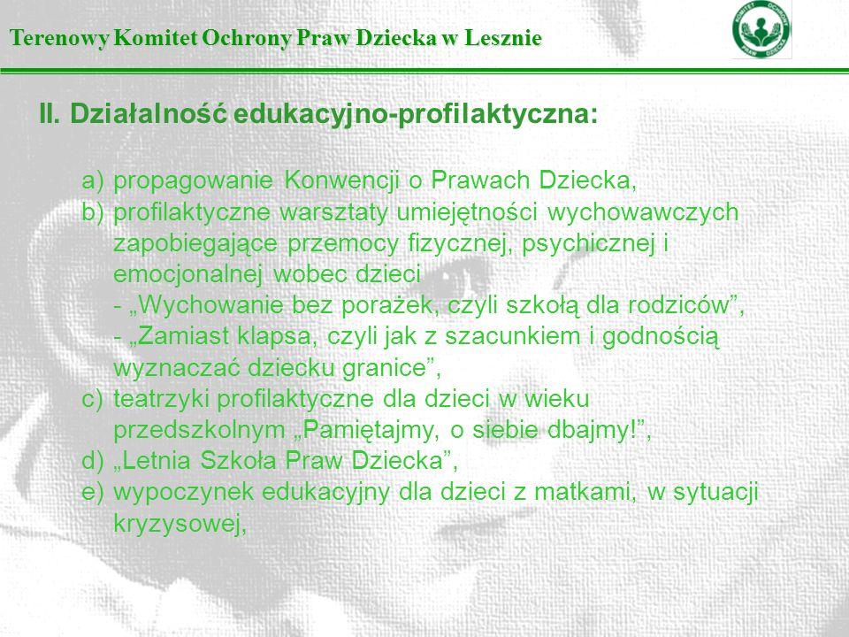 II. Działalność edukacyjno-profilaktyczna: