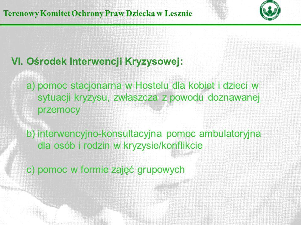 VI. Ośrodek Interwencji Kryzysowej:
