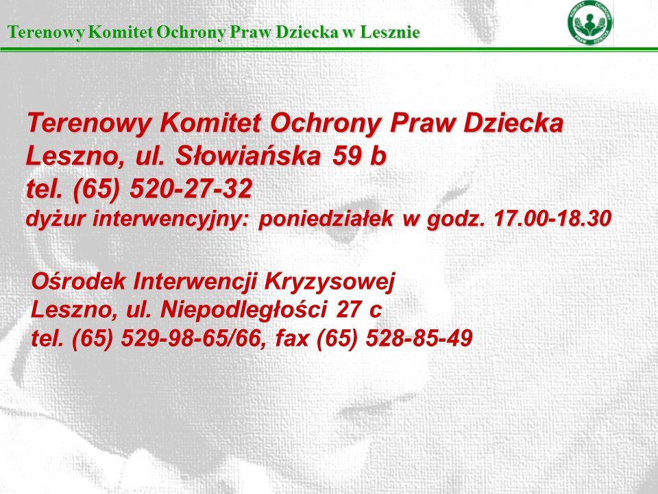 Terenowy Komitet Ochrony Praw Dziecka Leszno, ul. Słowiańska 59 b