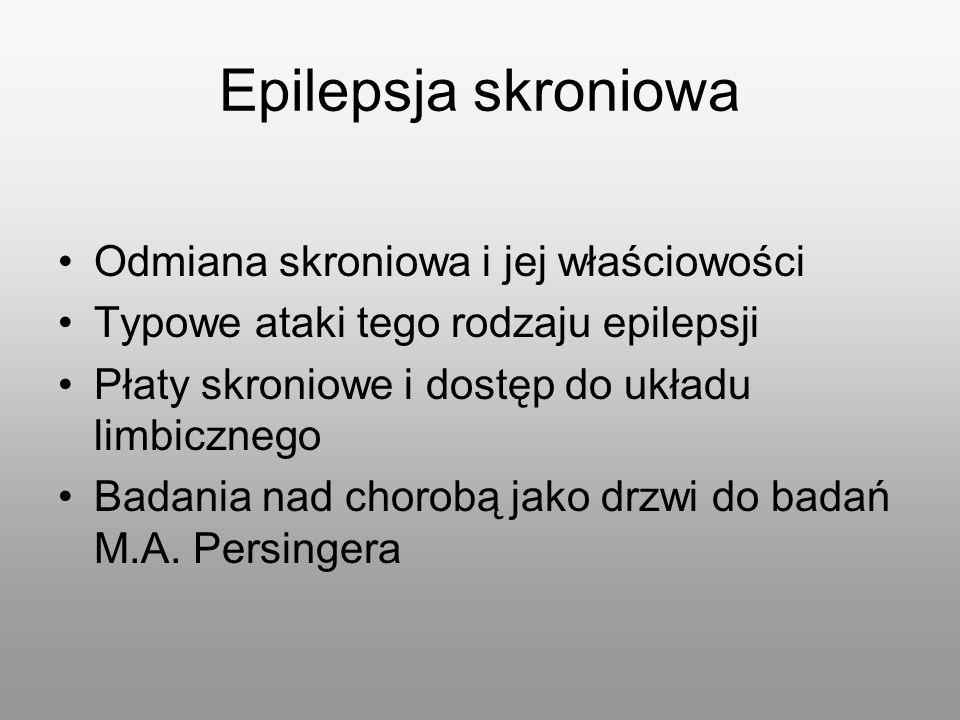 Epilepsja skroniowa Odmiana skroniowa i jej właściowości