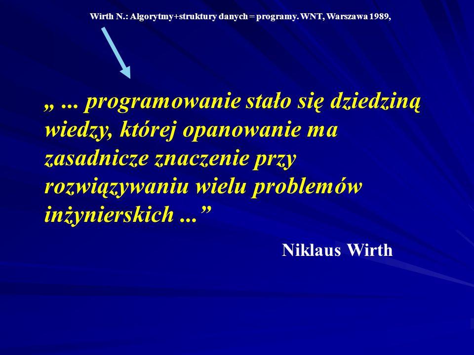 Wirth N.: Algorytmy+struktury danych = programy. WNT, Warszawa 1989,