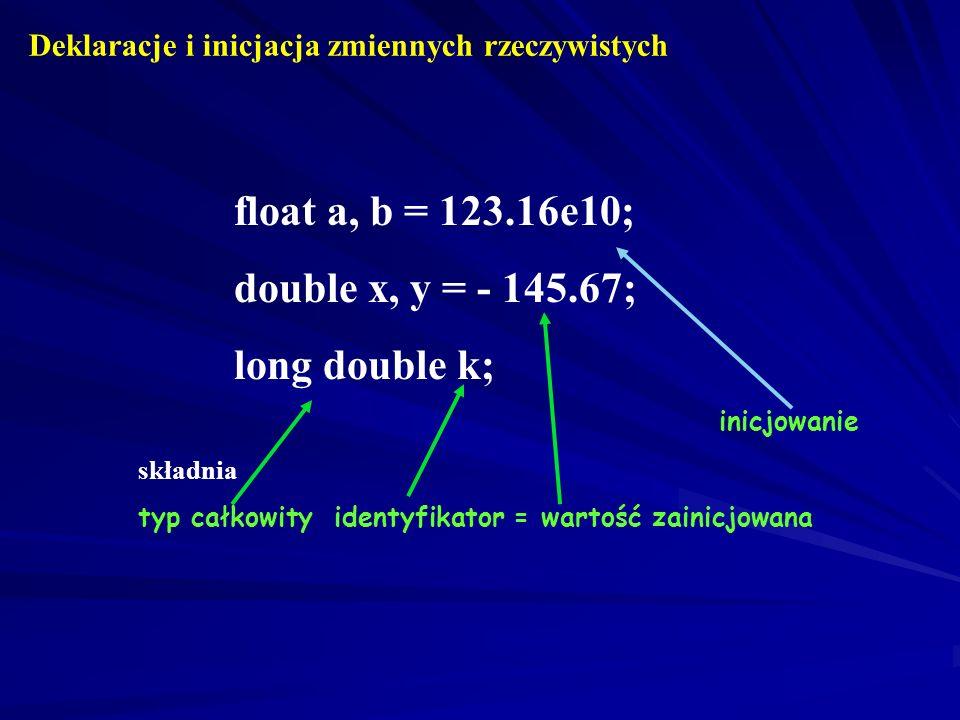 double x, y = - 145.67; long double k;