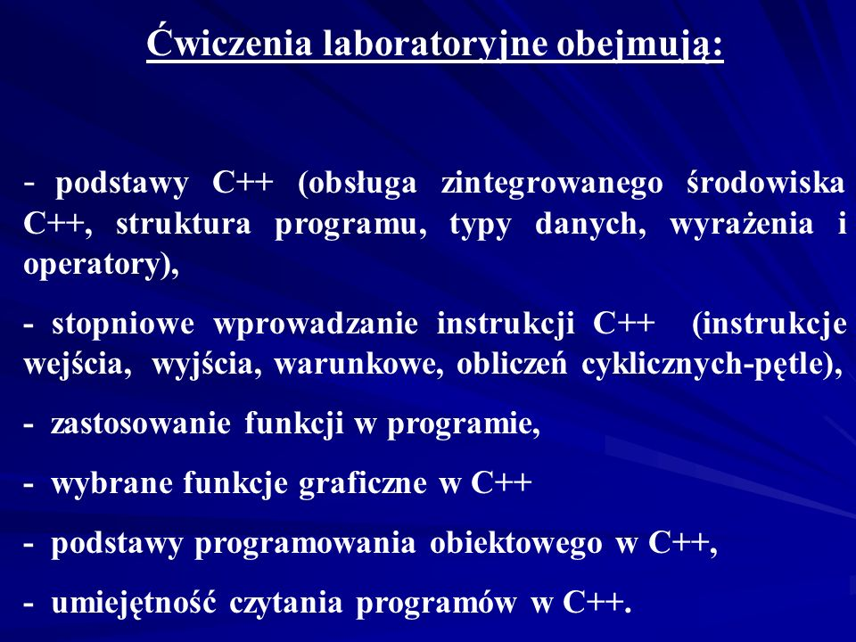 Ćwiczenia laboratoryjne obejmują: