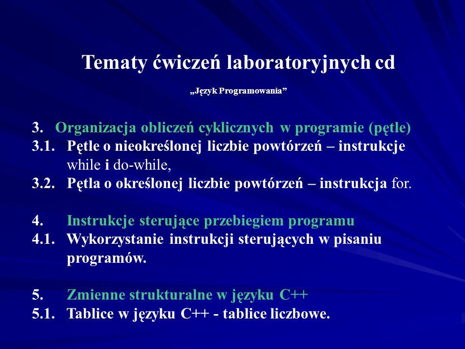 """Tematy ćwiczeń laboratoryjnych cd """"Język Programowania"""