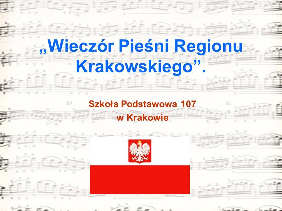 """""""Wieczór Pieśni Regionu Krakowskiego ."""