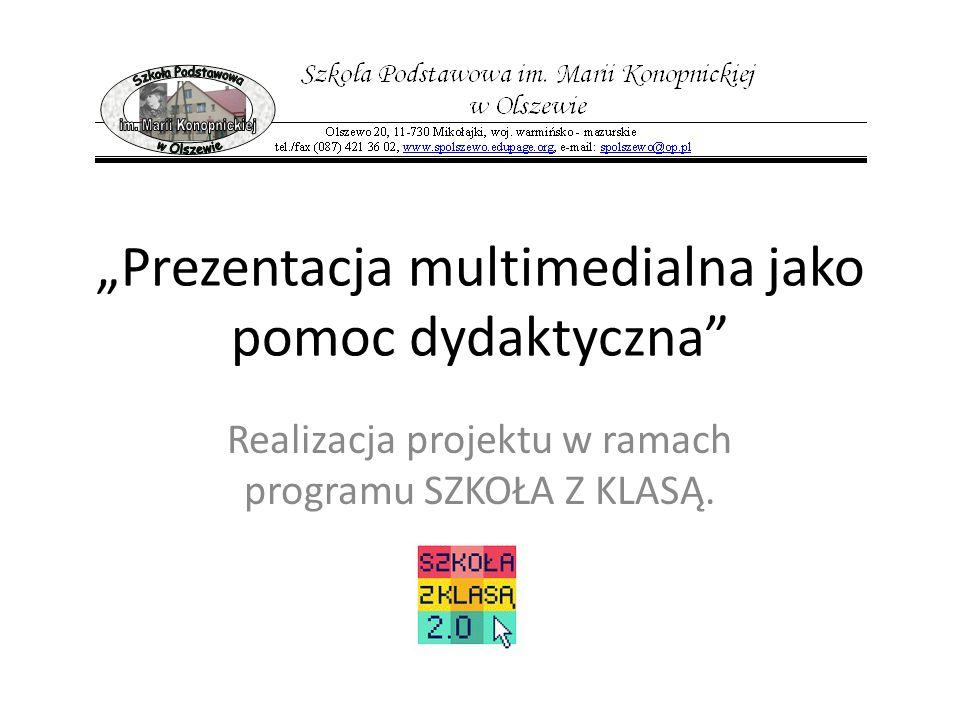 """""""Prezentacja multimedialna jako pomoc dydaktyczna"""