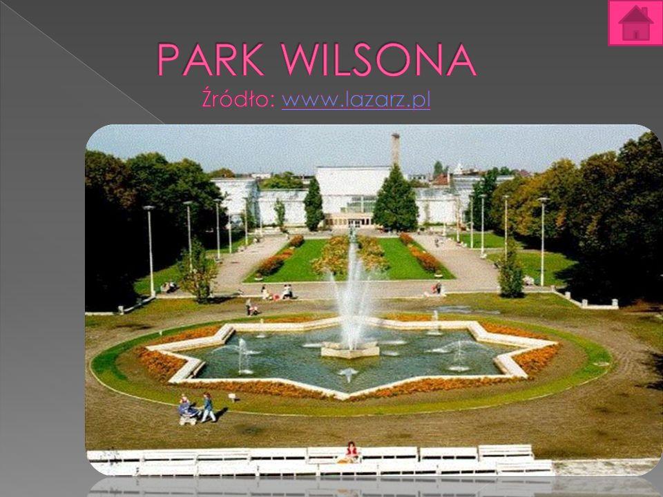 PARK WILSONA Źródło: www.lazarz.pl