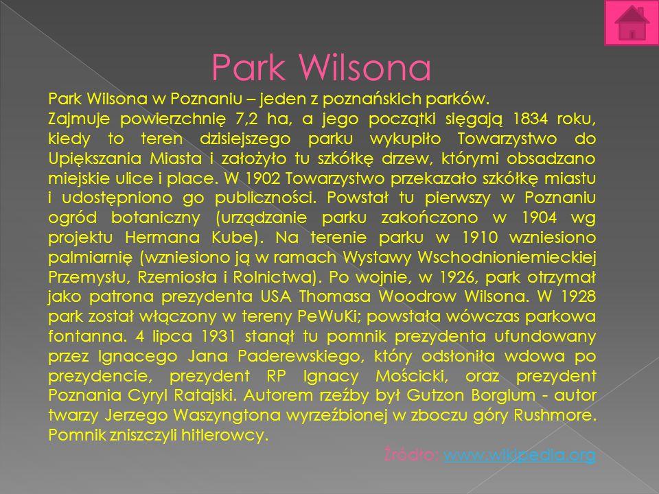 Park Wilsona Park Wilsona w Poznaniu – jeden z poznańskich parków.